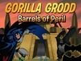 Batman - Gorilla Grodd , Barrels of Peril